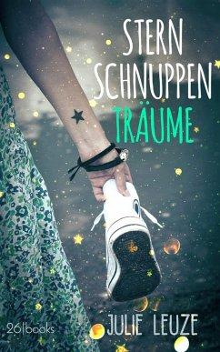 Sternschnuppenträume (eBook, ePUB) - Leuze, Julie
