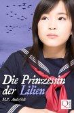 Die Prinzessin der Lilien (eBook, ePUB)