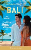 Dreaming Of... Bali: The Man to Be Reckoned With / Nine Month Countdown / Harry St Clair: Rogue or Doctor? (eBook, ePUB)