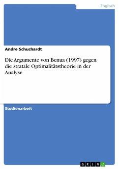 Die Argumente von Benua (1997) gegen die stratale Optimalitätstheorie in der Analyse (eBook, ePUB)