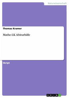 Mathe-LK Abiturhilfe (eBook, ePUB)