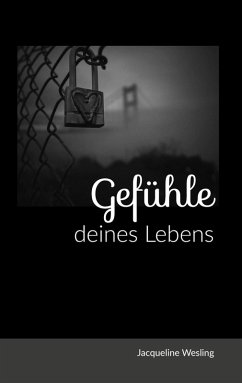 Gedichtebuch: Gefühle deines Lebens (eBook, ePUB)