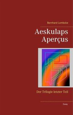 Aeskulaps Aperçus (eBook, ePUB)
