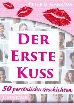 Der erste Kuss (eBook, ePUB)
