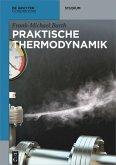 Praktische Thermodynamik