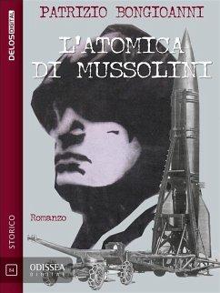 L´atomica di Mussolini (eBook, ePUB)