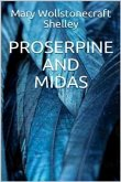 Proserpine and Midas (eBook, ePUB)