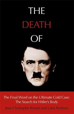 The Death of Hitler - Brisard, Jean-Christophe; Parshina, Lana
