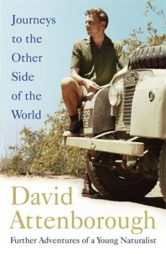 Journeys to the Other Side of the World - Attenborough, David