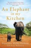 An Elephant in My Kitchen (eBook, ePUB)