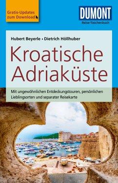 DuMont Reise-Taschenbuch Reiseführer Kroatische Adriaküste (eBook, PDF) - Beyerle, Hubert