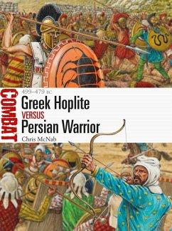 Greek Hoplite vs Persian Warrior (eBook, ePUB) - McNab, Chris