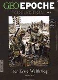GEO Epoche Kollektion / GEO Epoche Kollektion 10/2018 - Der Erste Weltkrieg 1914 - 1918