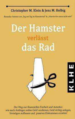 Der Hamster verlässt das Rad - Klein, Christopher