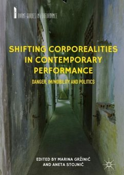 Shifting Corporealities in Contemporary Perform...