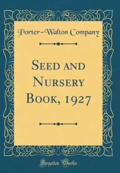 Seed and Nursery Book, 1927 (Classic Reprint)