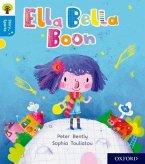 Oxford Reading Tree Story Sparks: Oxford Level 3: Ella Bella Boon