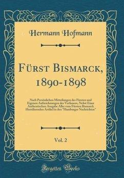 Fürst Bismarck, 1890-1898, Vol. 2