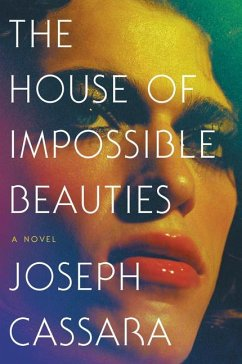 The House of Impossible Beauties - Cassara, Joseph