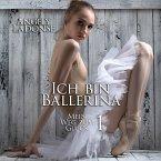 Ich bin Ballerina   Mein Weg zum Glück 1 (MP3-Download)