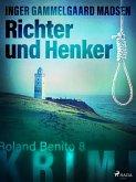 Richter und Henker - Roland Benito-Krimi 8 (eBook, ePUB)