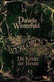 Die Kinder der Hexen / Verloren Trilogie Bd.1