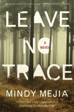 Leave No Trace - Mejia, Mindy