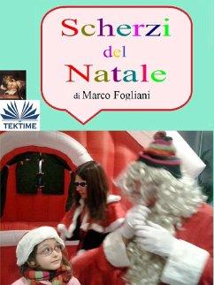 Scherzi del Natale (eBook, ePUB)