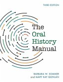 The Oral History Manual, Third Edition