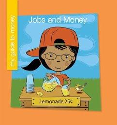 Jobs and Money