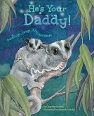 He's Your Daddy: Ducklings, Joeys, Kits, and More