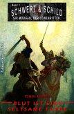 Schwert und Schild - Sir Morgan, der Löwenritter #1: Blut ist eine seltsame Farbe (eBook, ePUB)