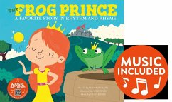 The Frog Prince: A Favorite Story in Rhythm and...