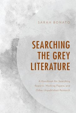 Searching the Grey Literature: A Handbook for S...