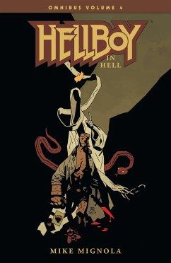 Hellboy Omnibus Volume 4: Hellboy In Hell - Mignola, Mike