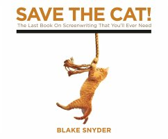 Save the Cat!: The Last Book on Screenwriting Y...