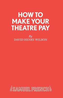 How to Make Your Theatre Pay