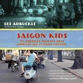 Saigon Kids: An American Military Brat Comes of Age in 1960s Vietnam