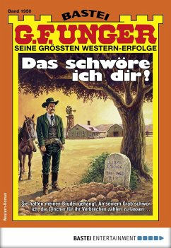 G. F. Unger 1950 - Western (eBook, ePUB) - Unger, G. F.