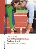 Konfliktkompetenz in der Sozialen Arbeit (eBook, PDF)