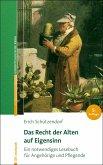 Das Recht der Alten auf Eigensinn (eBook, PDF)