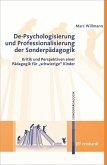 De-Psychologisierung und Professionalisierung der Sonderpädagogik (eBook, PDF)