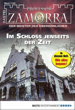 Im Schloss jenseits der Zeit / Professor Zamorra Bd.1143 (eBook, ePUB)