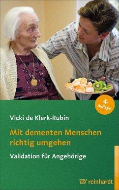 Mit dementen Menschen richtig umgehen (eBook, PDF) - deKlerk-Rubin, Vicki de