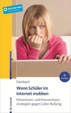 Wenn Schüler im Internet mobben (eBook, PDF) - Dambach, Karl E.