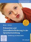 Prävention und Gesundheitsförderung in der Sprachentwicklung (eBook, PDF)