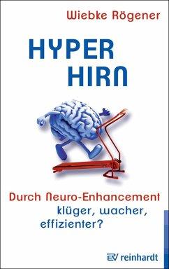Hyper-Hirn (eBook, PDF) - Rögener, Wiebke