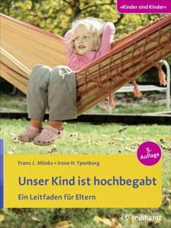 Unser Kind ist hochbegabt (eBook, PDF) - Ypenburg, Irene H.; Mönks, Franz J.
