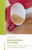 Macht und Scham in der Pflege (eBook, PDF)