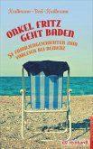 Onkel Fritz geht baden (eBook, PDF)